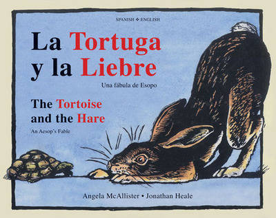 The Tortoise and the Hare: An Aesop's Fable by Angela McAllister