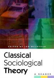 Classical Sociological Theory by Ian McIntosh image