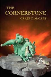 The Cornerstone by Craig C. McCabe