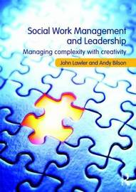 Social Work Management and Leadership by John Lawler