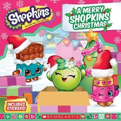 Shopkins: A Merry Shopkins Christmas by Meredith Rusu
