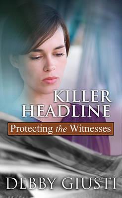 Killer Headline by Debby Giusti