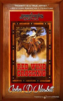 Red Wind Crossing by John D Nesbitt