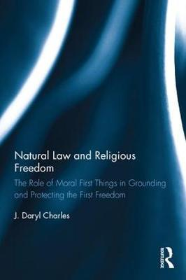Natural Law and Religious Freedom by J.Daryl Charles image