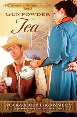 Gunpowder Tea by Margaret Brownley