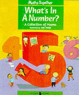Mathematics Together: Green Set: What's in a Number by Sue Heap