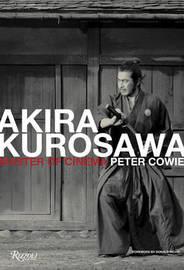 Akira Kurosawa by Peter Cowie image