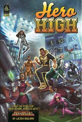 Mutants and Masterminds: Hero High Sourcebook - Revised Edition by Christopher McGlothlin