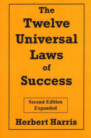 The Twelve Universal Laws of Success by Herbert Harris image