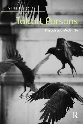 Talcott Parsons by Shaun Best