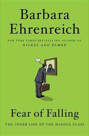 Fear of Falling by Barbara Ehrenreich