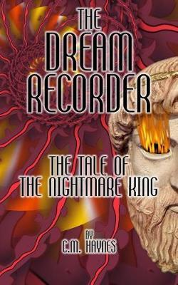 The Dream Recorder by C M Haynes