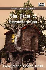 The Facts of Reconstruction by John Roy Lynch image