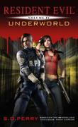 Resident Evil: Underworld (#4) by S.D. Perry