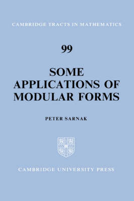 Cambridge Tracts in Mathematics: Series Number 99 by Peter Sarnak