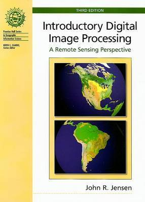Introductory Digital Image Processing: a Remote Sensing Perspective by Gabriele Rico