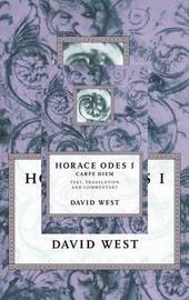 Horace: Odes I: Carpe Diem by Horace