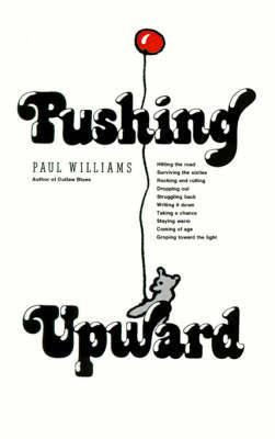 Pushing Upward by Paul Williams