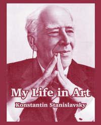 My Life in Art by Konstantin Stanislavsky image