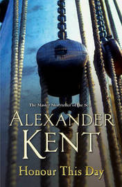 Honour This Day by Alexander Kent