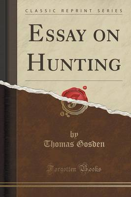 the truth about hunting essay