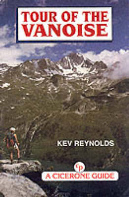 Tour of the Vanoise by Kev Reynolds