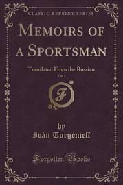 Memoirs of a Sportsman, Vol. 2 by Ivan Turgenieff