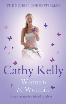 Woman to Woman by Cathy Kelly image