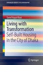 Living with Transformation by Tareef Hayat Khan