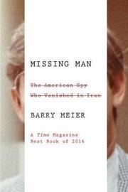 Missing Man by Barry Meier