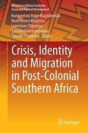 Crisis, Identity and Migration in Post-Colonial Southern Africa image
