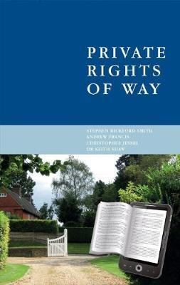 Private Rights of Way by Oakes