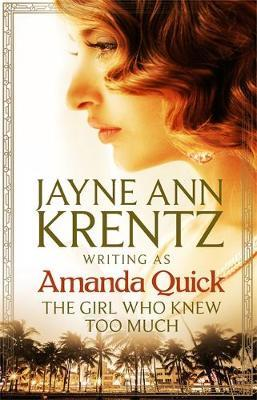 The Girl Who Knew Too Much by Amanda Quick image