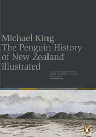 The Penguin History of New Zealand (Illustrated) by Michael King image