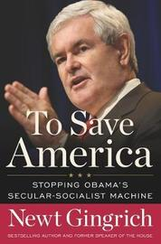 To Save America by Newt Gingrich image