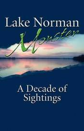 Lake Norman Monster by Matthew Myers