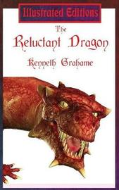 The Reluctant Dragon (Illustrated Edition) by Kenneth Grahame image
