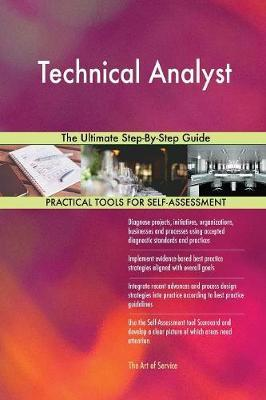 Technical Analyst the Ultimate Step-By-Step Guide by Gerardus Blokdyk image