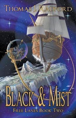 Black & Mist by Thomas Radford