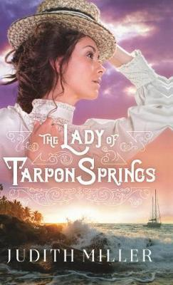 The Lady of Tarpon Springs by Judith Miller image