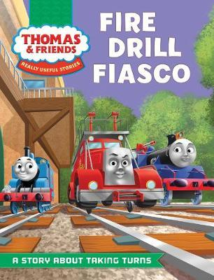 Really Useful Stories: Fire Drill Fiasco by Thomas & Friends