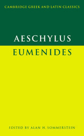 Cambridge Greek and Latin Classics by Aeschylus