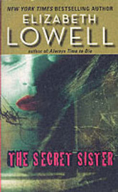 The Secret Sister by Elizabeth Lowell image