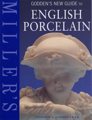 Godden's New Guide to English Porcelain by Geoffrey A. Godden image
