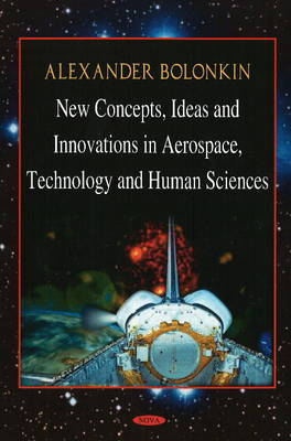 New Concepts, Ideas, & Innovations in Aerospace & Technology & Human Science by Mary W. Vilcox image