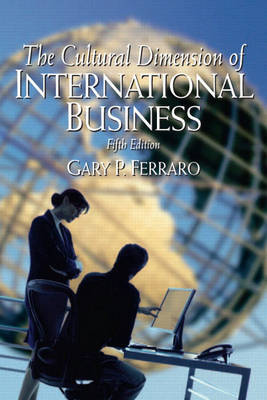 The Cultural Dimension of International Business by Gary P. Ferraro image