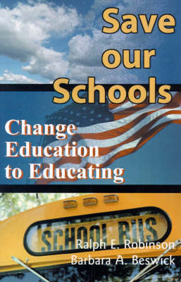 Save Our Schools by Ralph Edwin Robinson image
