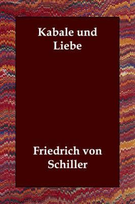 Kabale Und Liebe by Friedrich von Schiller