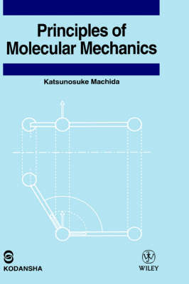 Principles of Molecular Mechanics by Katsunosuke Machida image