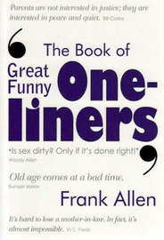 The Book of Great Funny One-liners by Frank Allen image